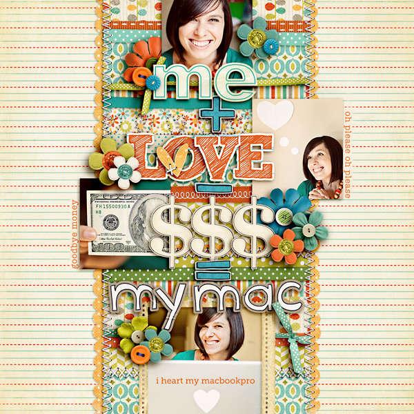 me + love - $$$ = my mac