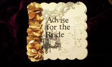 Advise for the Bride