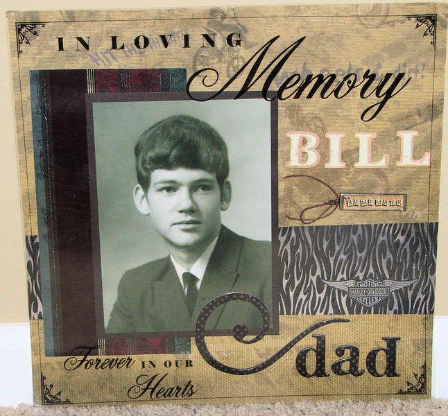 """In Loving Memory """"Bill"""""""