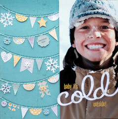 baby it's cold outside{Scrapbook Trends Oct '12}