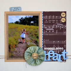 follow your heart<br>{Jenni Bowlin Sept. Kit}