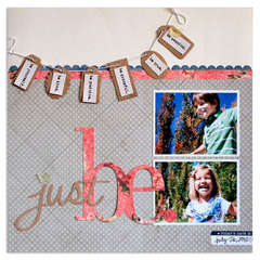 just be<br>{Jenni Bowlin May kit}