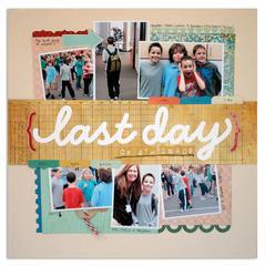 last day<br>{Scrapbook Trends Dec '12}