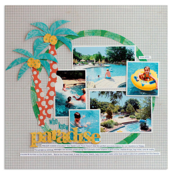 paradise<br>{Scrapbook Trends Aug. '12}