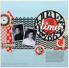 where does the time go?{JBS Mercantile Kits}