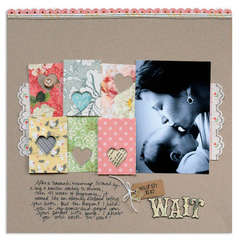 worth the wait<br>{Jenni Bowlin May kit}