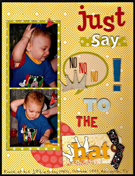 Just say No. . .