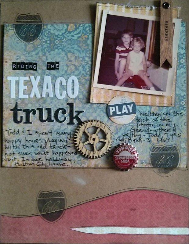 Riding the Texaco Truck