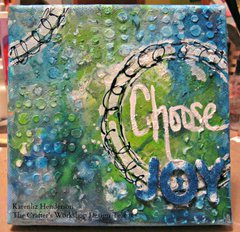 Choose Joy Canvas by Karen Liz Henderson