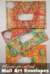 Monoprinted Mail Art Envelopes by Consie Sindet **The Crafters Workshop