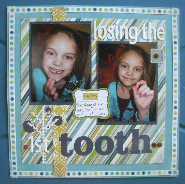 Losing the 1st Tooth