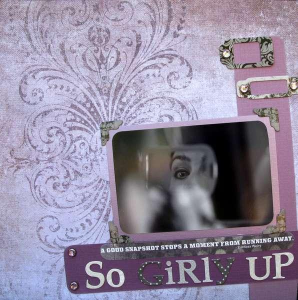 ~SO GIRLY UP~