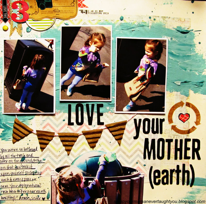 Love your mother (earth)