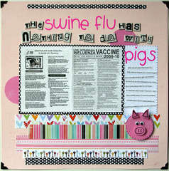 The swine flu has nothing to do with pigs