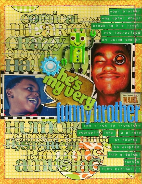 my VERY Funny Brother-MASTERFUL SCRAPBOOK DESIGN