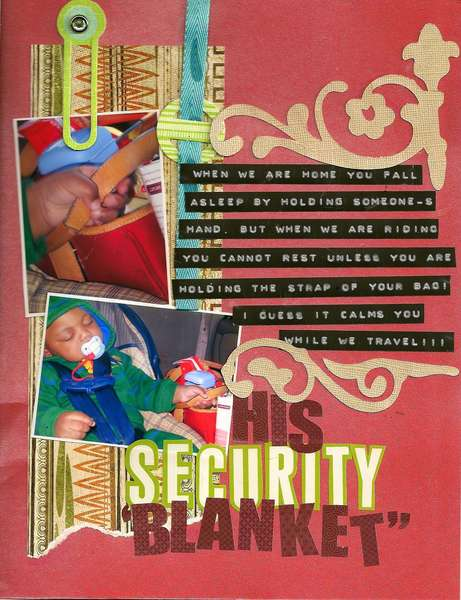 "his security ""blanket"""