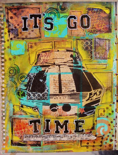 It's Go Time - Art Journal page