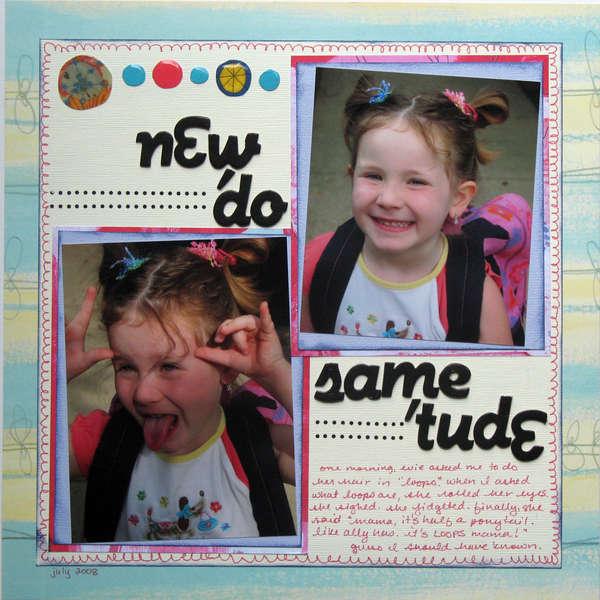 new 'do, same 'tude