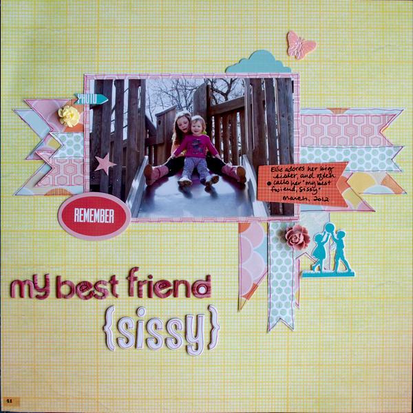 my best friend {sissy}