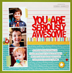 You Are Seriously Awesome {Pebbles}
