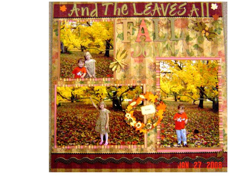 And the Leaves All Fall Down