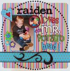 Raiden loves Mr. Potato Head!
