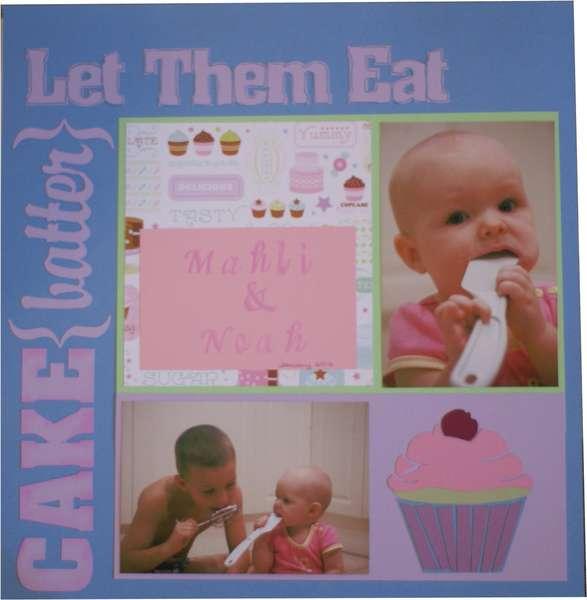 Let Them Eat Cake Batter