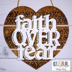 Faith Over Fear Pallet