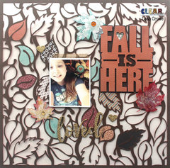 Fall Is Here Acrylic Layout