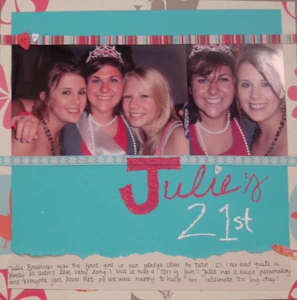 Julie's 21st