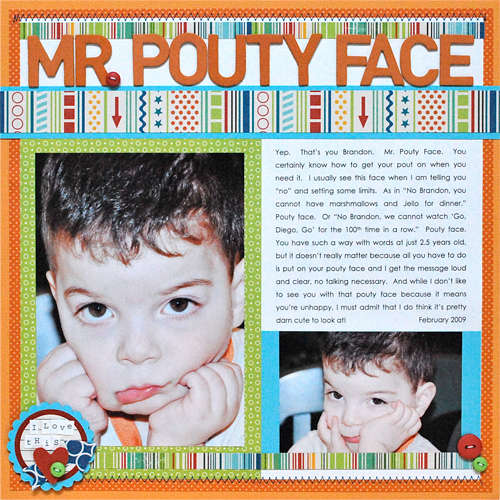 Mr. Pouty Face *Scrapbooks Etc Aug/Sept 2009*