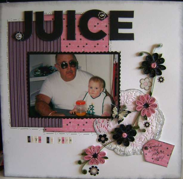 Juice with my papa