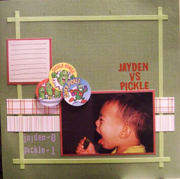 Jayden vs. Pickle