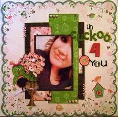 I'm cuckoo 4 you *Bo Bunny*