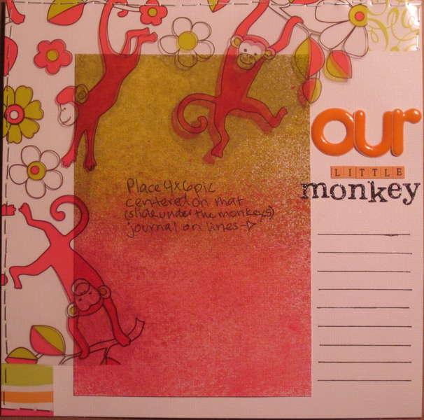 our LITTLE monkey