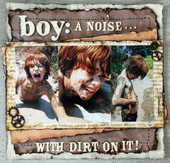 Boy: a noise with dirt on it!