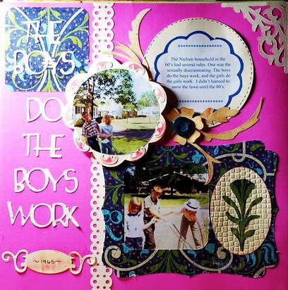 The Boys Do the Boys Work