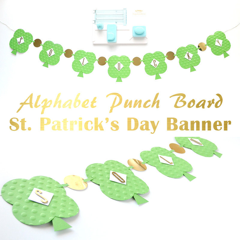 Alphabet Punch Board St. Patrick's Day Banner