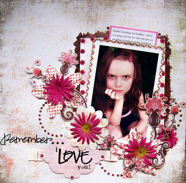 Remember I Love You...