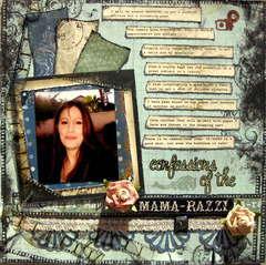 Confessions of the Mama-razzi
