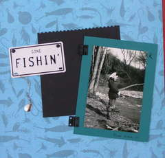 Mom's Gone Fishin'