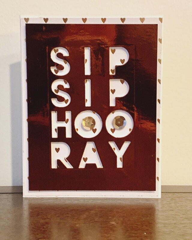 SIP SIP HOORAY Card
