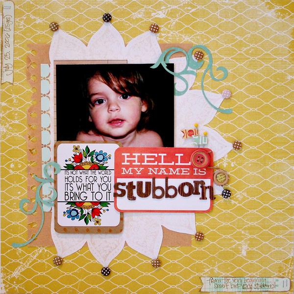 HELLO MY NAME IS stubborn