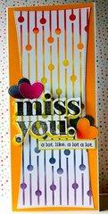 Miss You - Slimline Card
