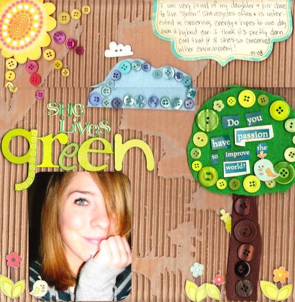 She lives green