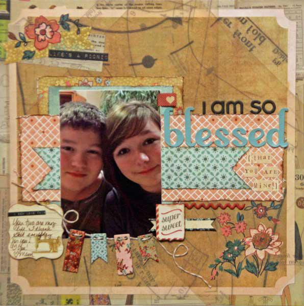 I am so blessed {that you are mine}