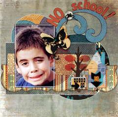 NO SCHOOL !