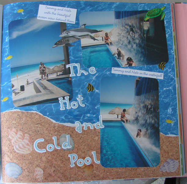The Hot and Cold Pool - Honeymoon 6/2005