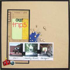 things I love ... our trips