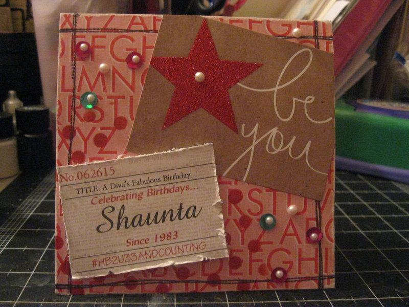 Shaunta Birthday Card